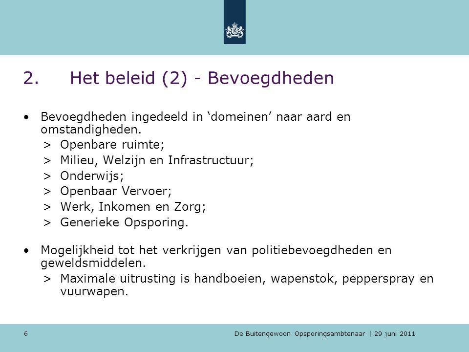 2. Het beleid (2) - Bevoegdheden