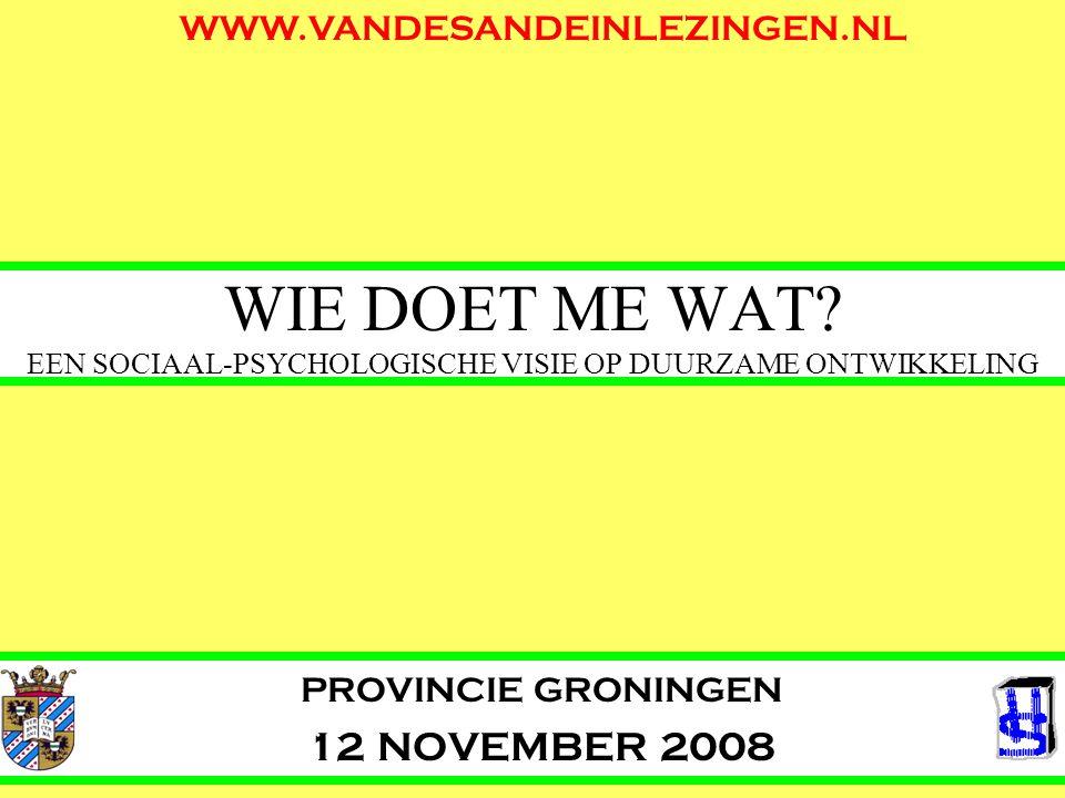 PROVINCIE GRONINGEN 12 NOVEMBER 2008