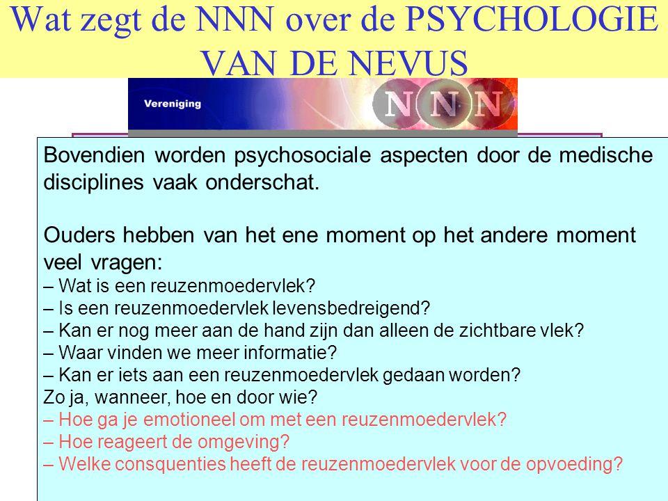 Wat zegt de NNN over de PSYCHOLOGIE VAN DE NEVUS