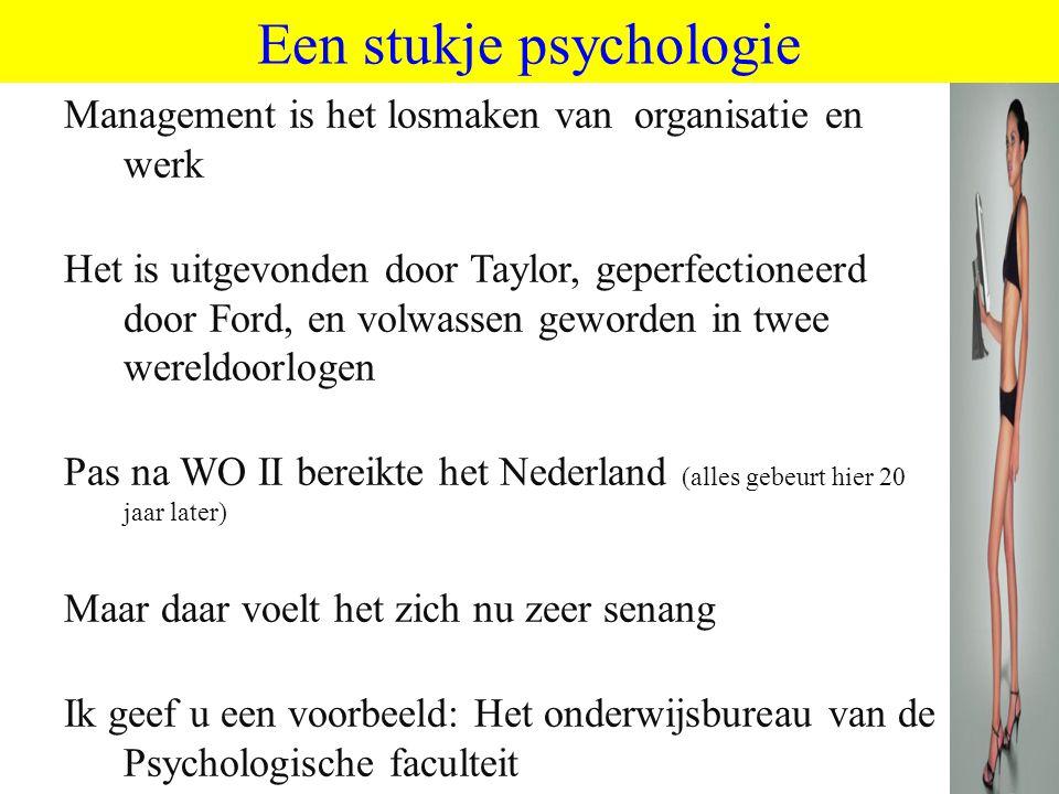 Een stukje psychologie