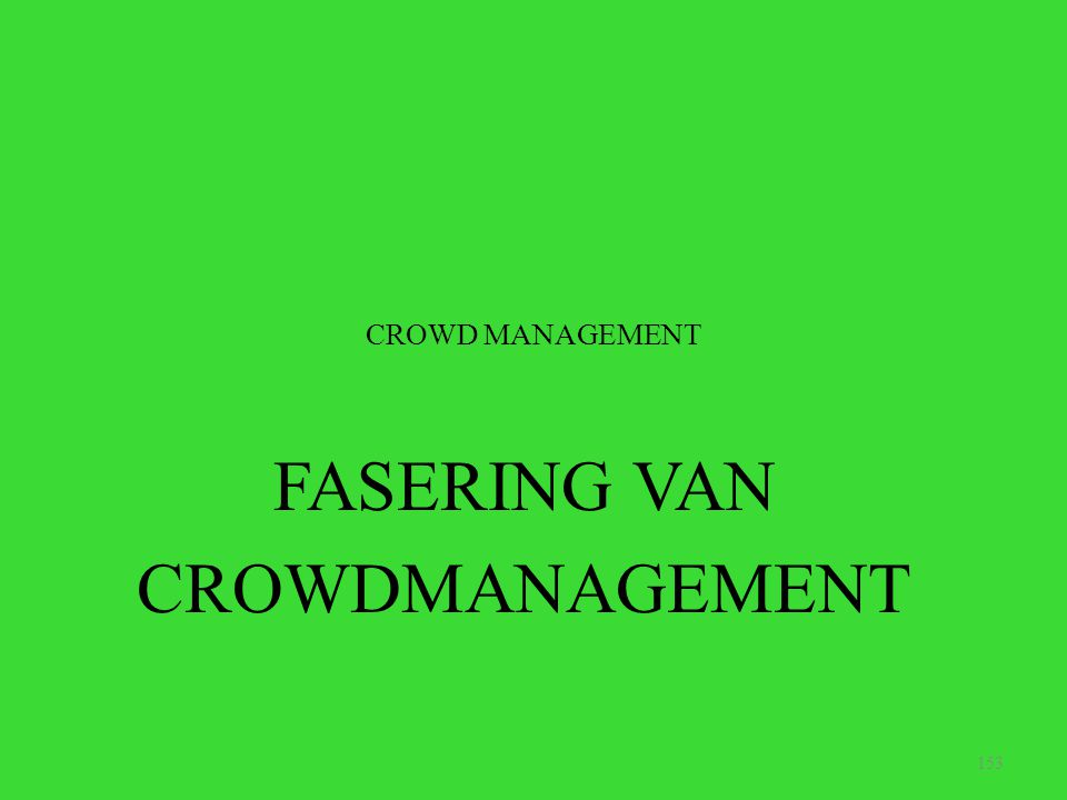 FASERING VAN CROWDMANAGEMENT
