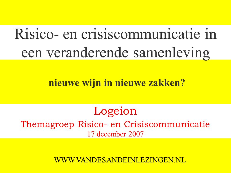 Risico- en crisiscommunicatie in een veranderende samenleving