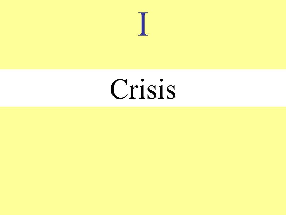 I Crisis