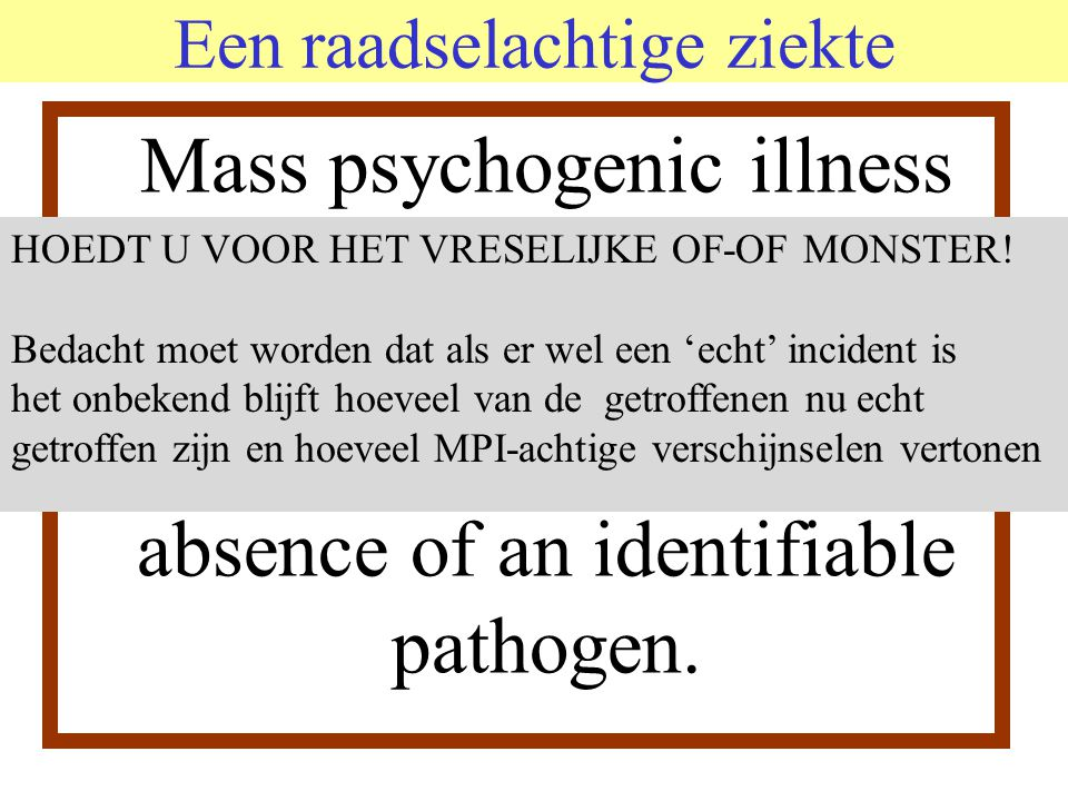 Een raadselachtige ziekte