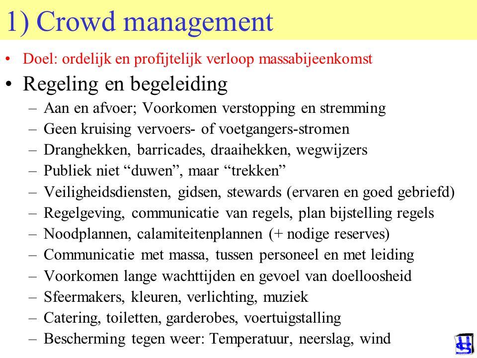 1) Crowd management Regeling en begeleiding