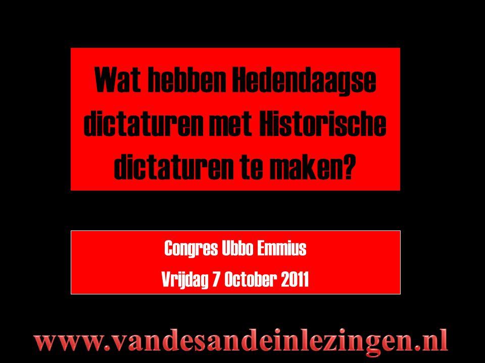 Wat hebben Hedendaagse dictaturen met Historische dictaturen te maken