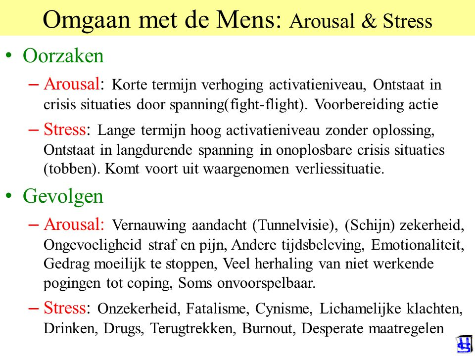 Omgaan met de Mens: Arousal & Stress