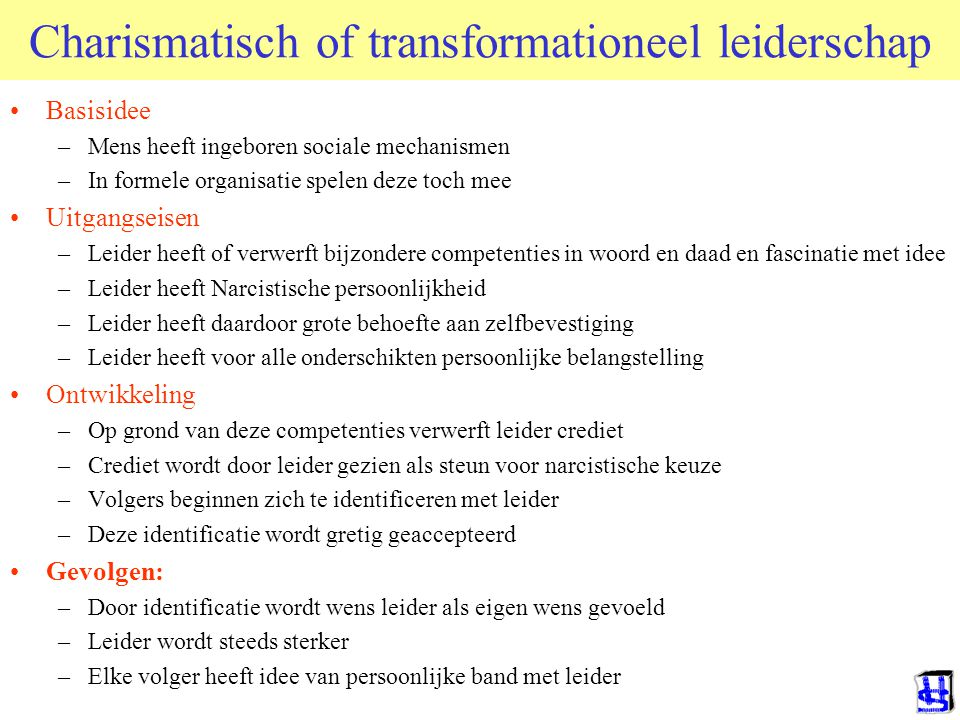 Charismatisch of transformationeel leiderschap