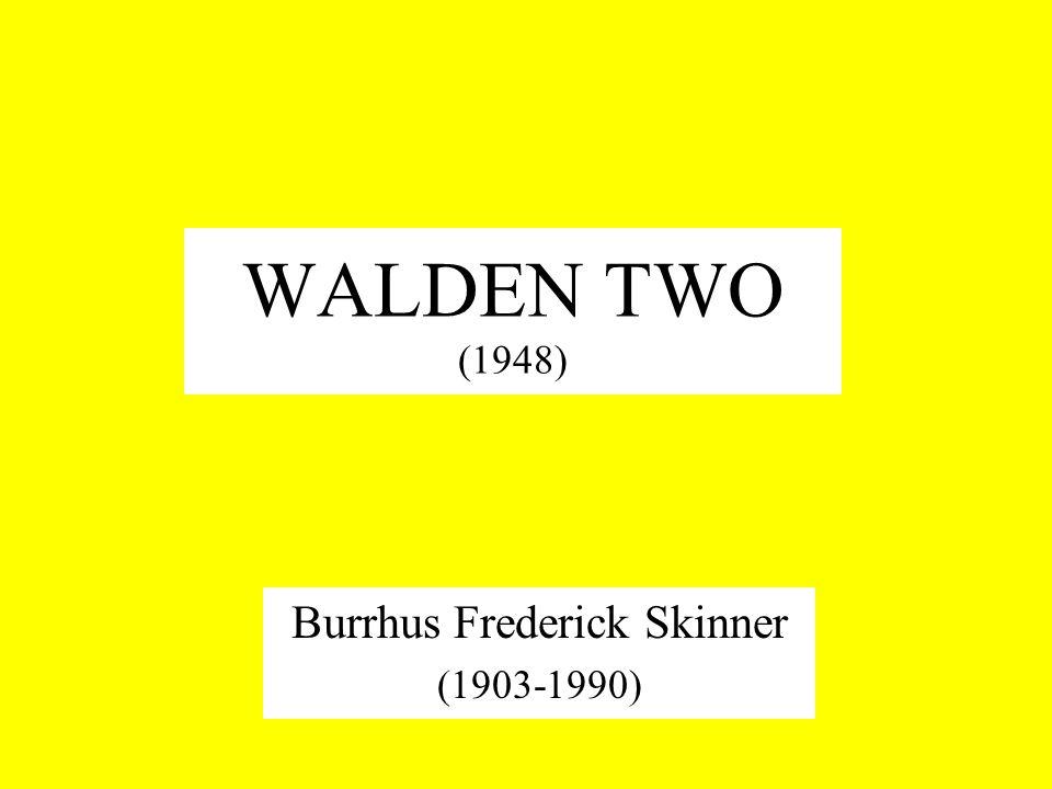 Burrhus Frederick Skinner (1903-1990)