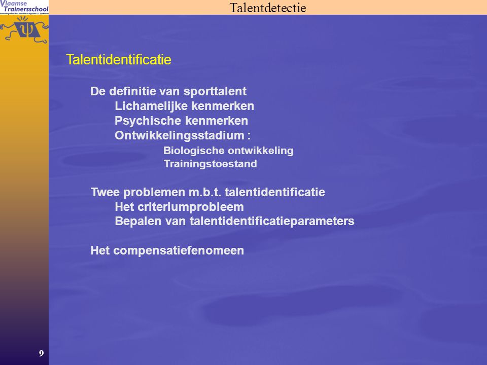 Talentdetectie Talentidentificatie De definitie van sporttalent