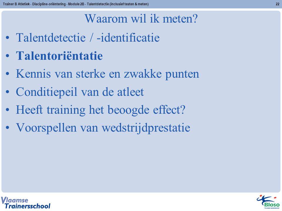Talentdetectie / -identificatie Talentoriëntatie