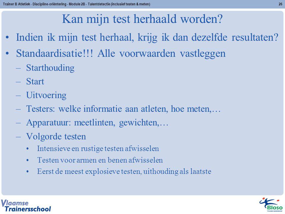 Kan mijn test herhaald worden