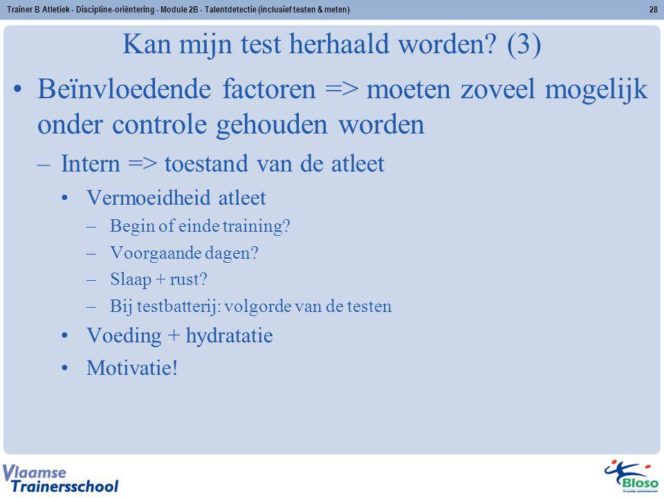 Kan mijn test herhaald worden (3)