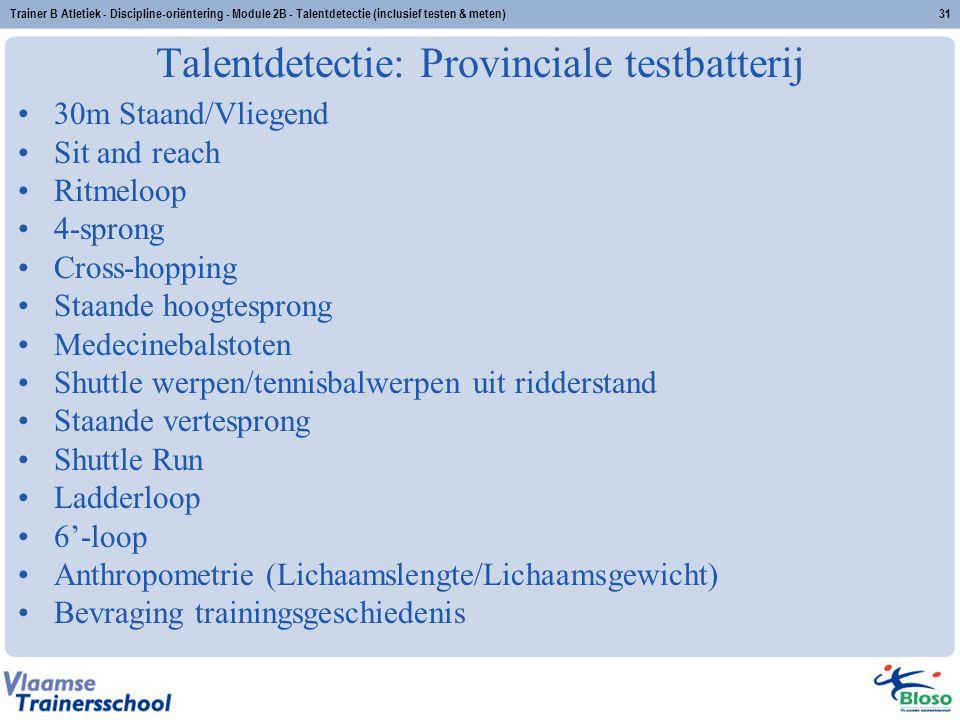 Talentdetectie: Provinciale testbatterij