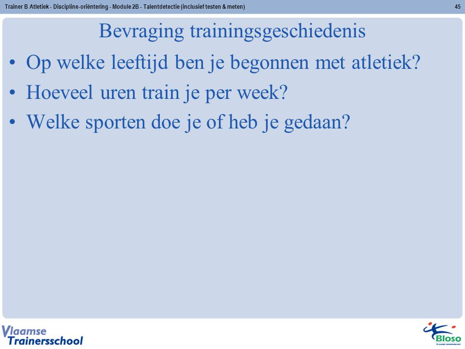 Bevraging trainingsgeschiedenis