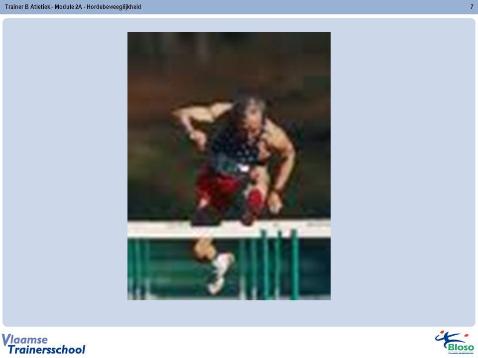 Trainer B Atletiek - Module 2A - Hordebeweeglijkheid
