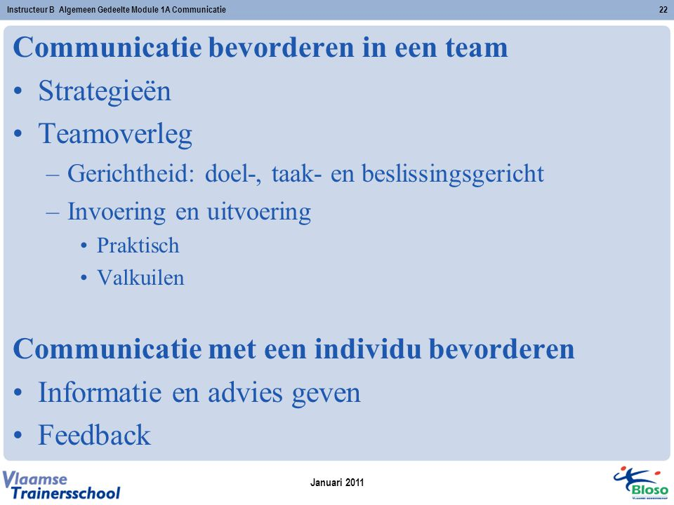 Communicatie bevorderen in een team Strategieën Teamoverleg