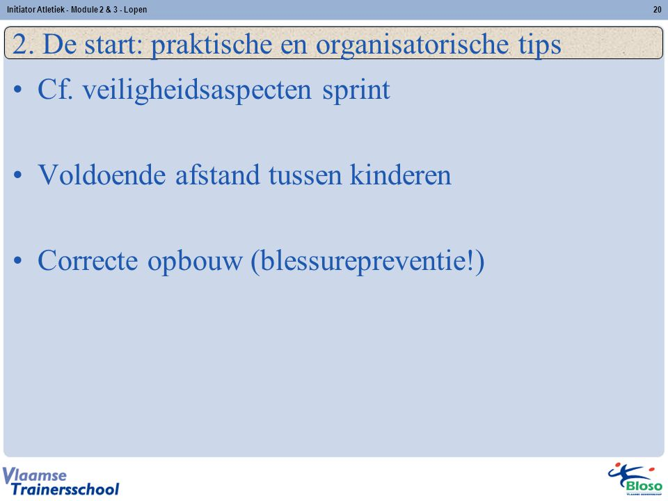 2. De start: praktische en organisatorische tips