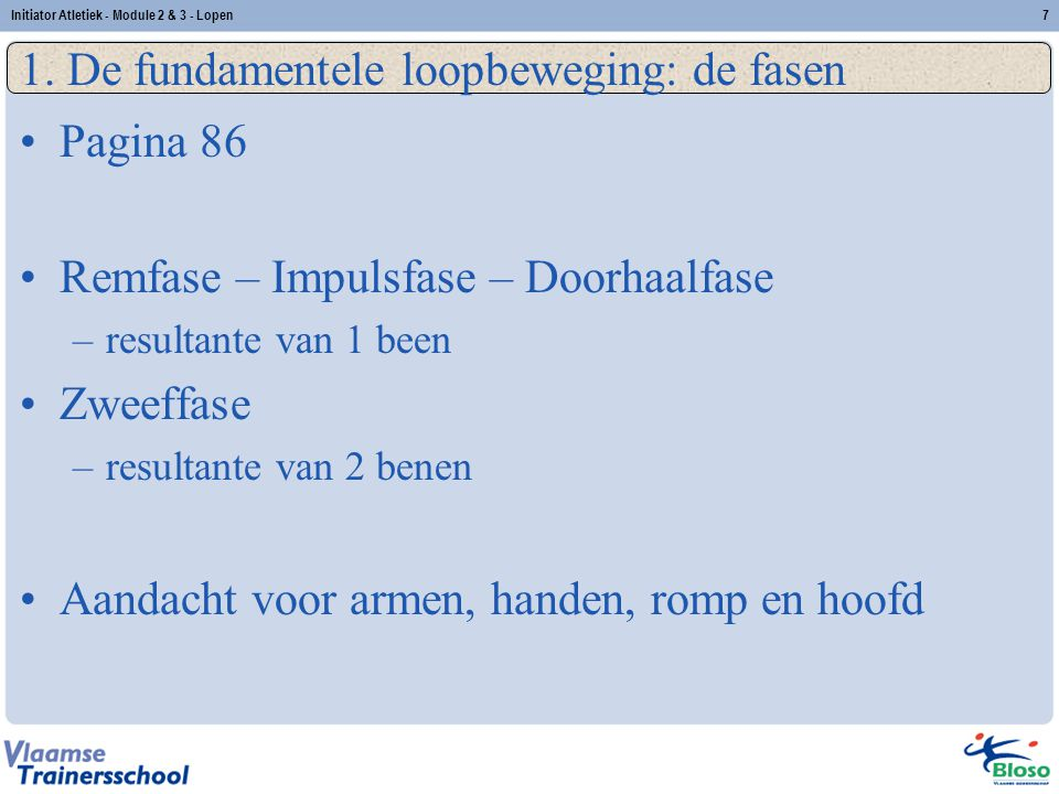 1. De fundamentele loopbeweging: de fasen