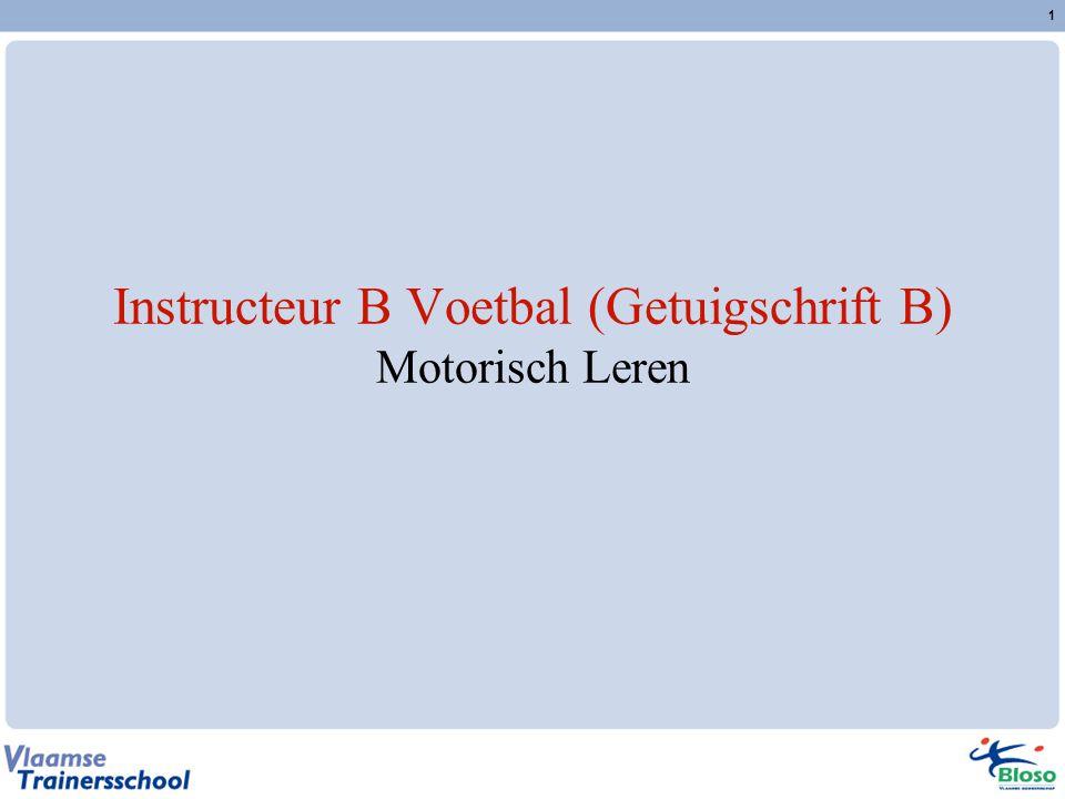 Instructeur B Voetbal (Getuigschrift B) Motorisch Leren