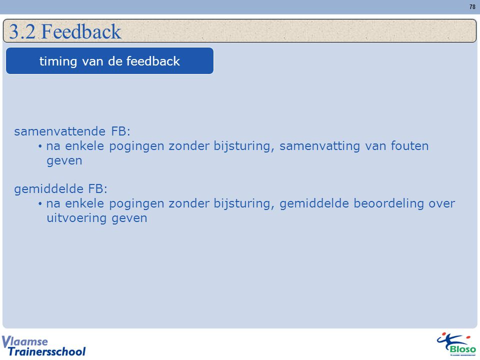 3.2 Feedback timing van de feedback samenvattende FB: