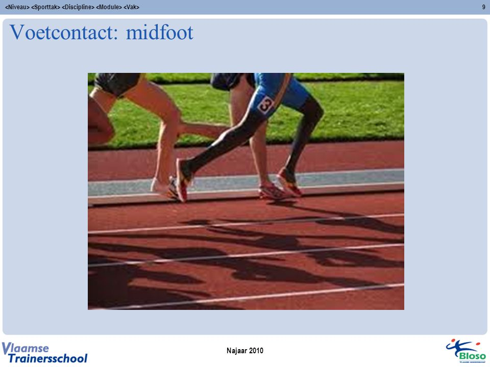 Voetcontact: midfoot Najaar 2010