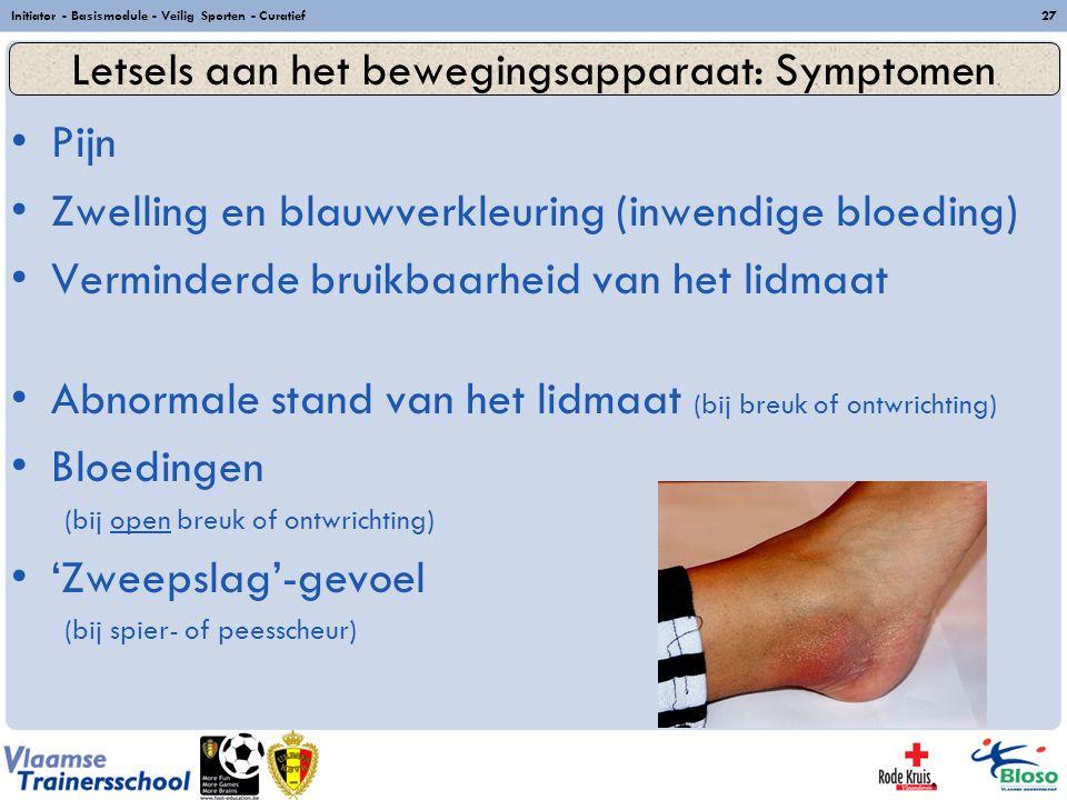 Letsels aan het bewegingsapparaat: Symptomen