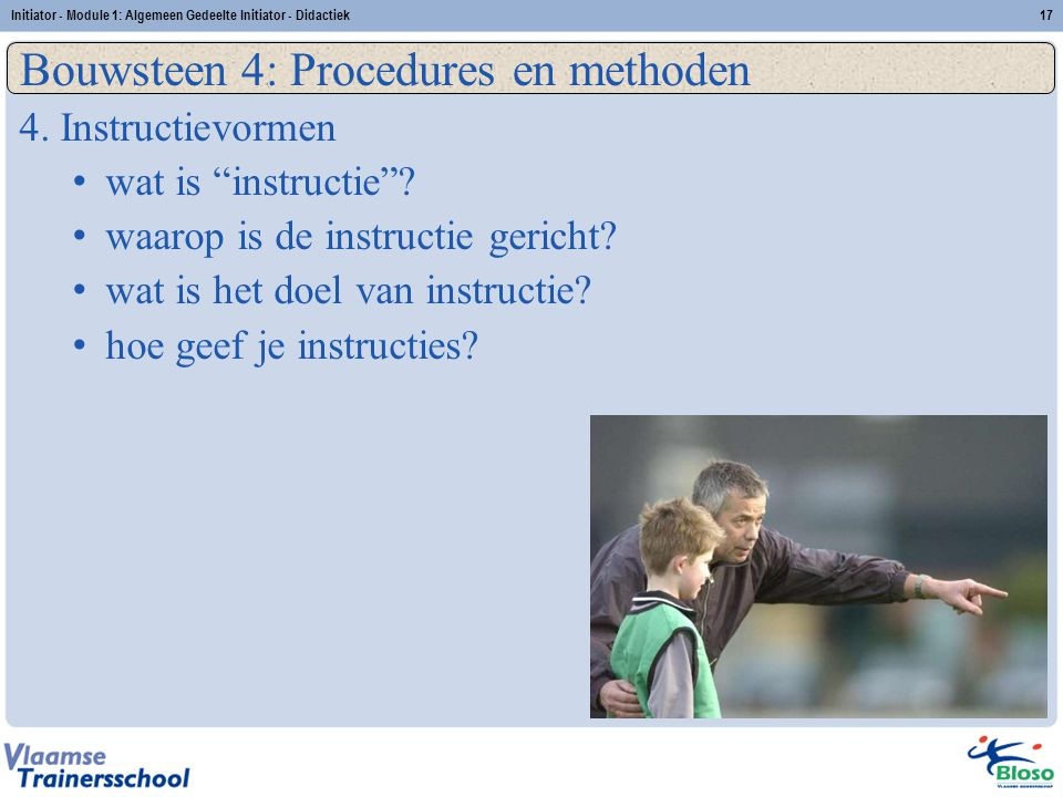 Bouwsteen 4: Procedures en methoden