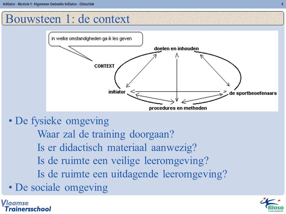 Bouwsteen 1: de context De fysieke omgeving