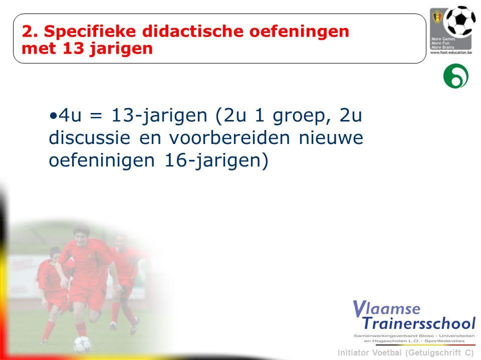 2. Specifieke didactische oefeningen met 13 jarigen