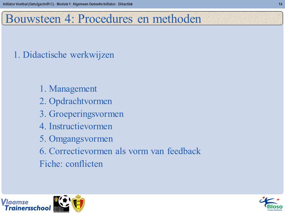 Bouwsteen 4: Procedures en methoden