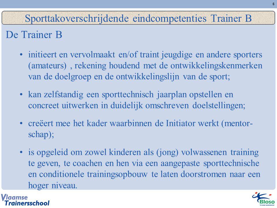 Sporttakoverschrijdende eindcompetenties Trainer B