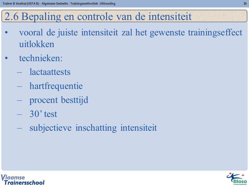 2.6 Bepaling en controle van de intensiteit