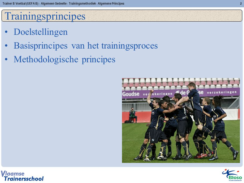 Trainingsprincipes Doelstellingen
