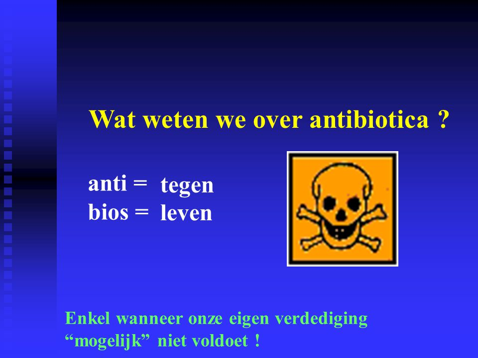 Wat weten we over antibiotica