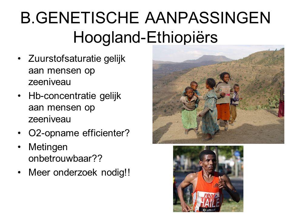 B.GENETISCHE AANPASSINGEN Hoogland-Ethiopiërs