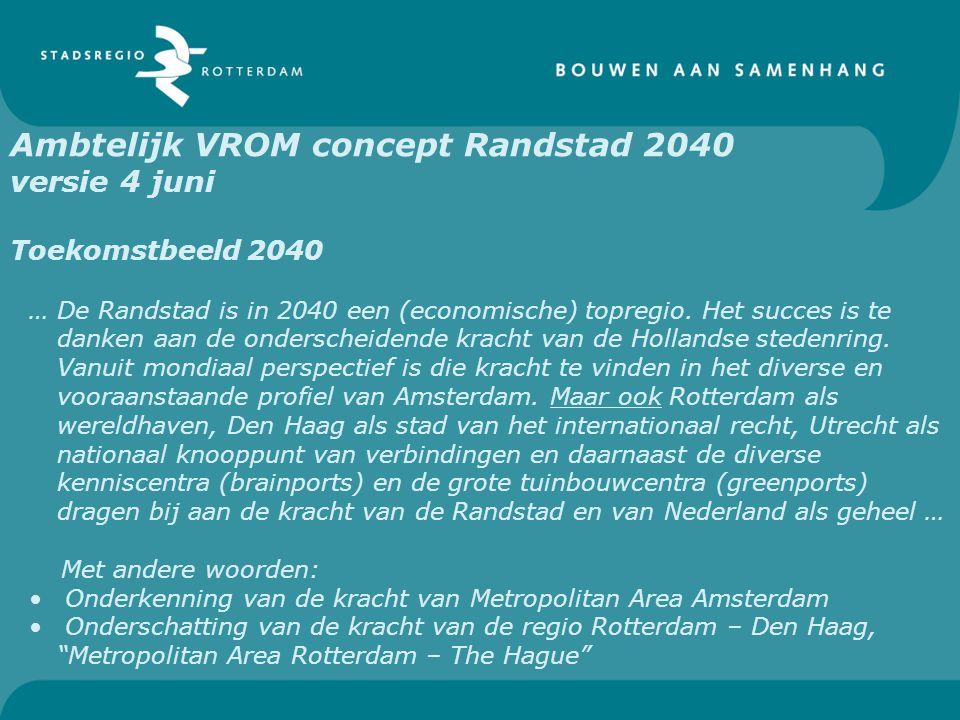 Ambtelijk VROM concept Randstad 2040 versie 4 juni