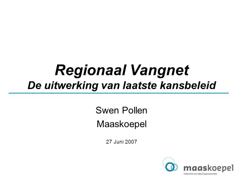 Regionaal Vangnet De uitwerking van laatste kansbeleid