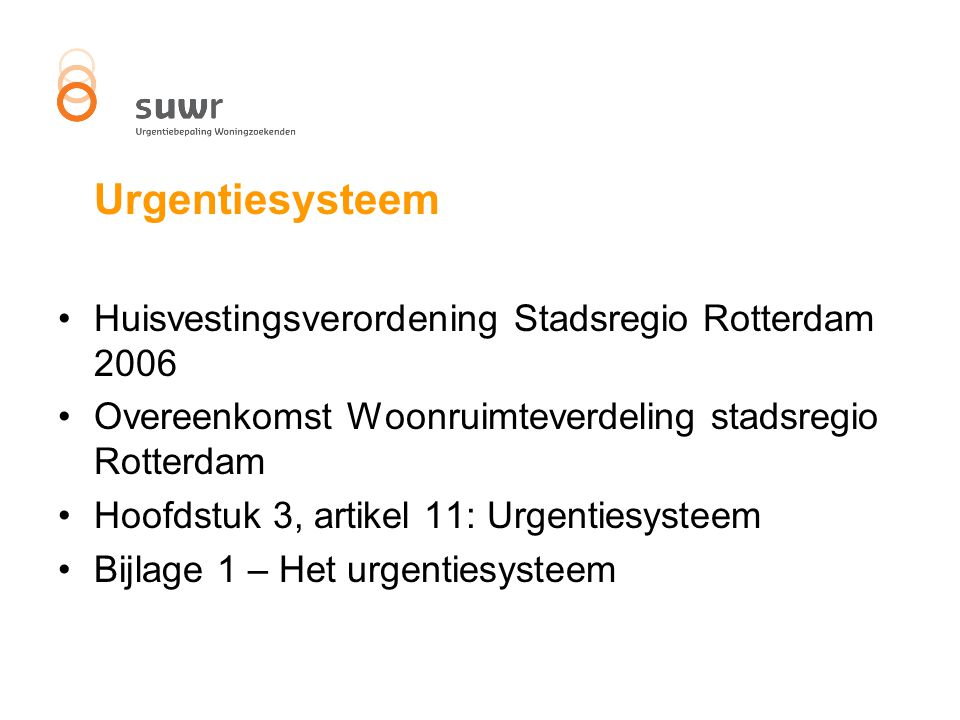 Urgentiesysteem Huisvestingsverordening Stadsregio Rotterdam 2006