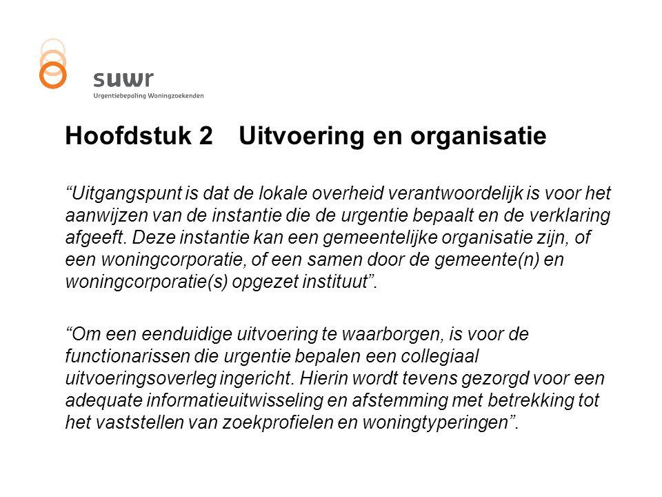 Hoofdstuk 2 Uitvoering en organisatie