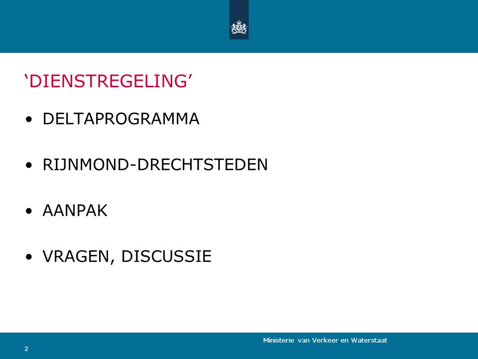 'DIENSTREGELING' DELTAPROGRAMMA RIJNMOND-DRECHTSTEDEN AANPAK