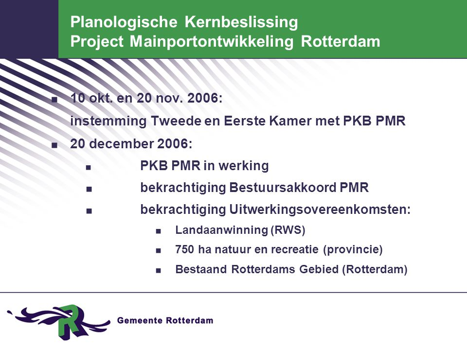 Planologische Kernbeslissing Project Mainportontwikkeling Rotterdam