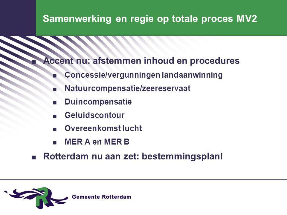 Samenwerking en regie op totale proces MV2