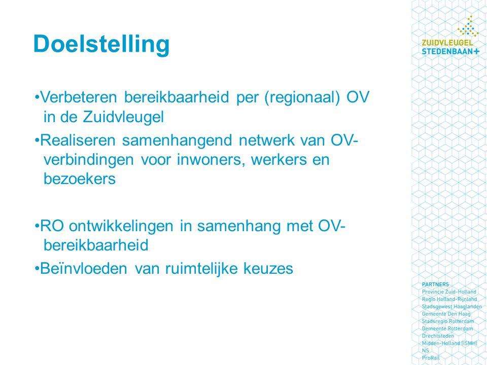Doelstelling Verbeteren bereikbaarheid per (regionaal) OV in de Zuidvleugel.