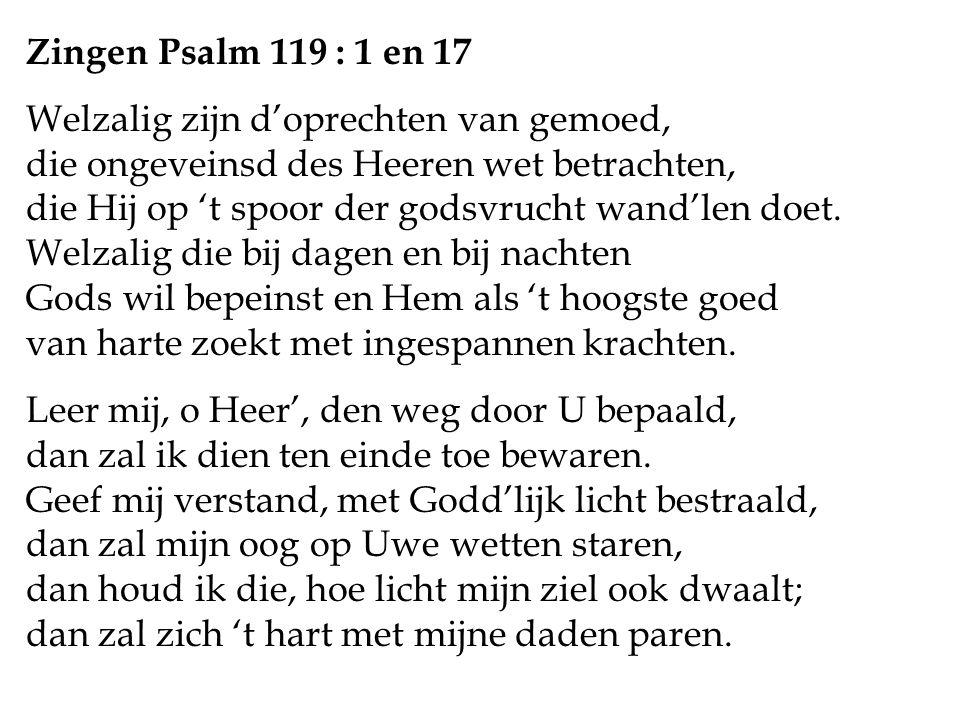 Zingen Psalm 119 : 1 en 17