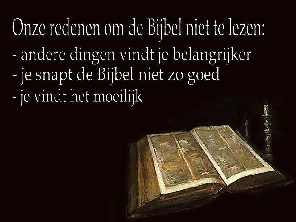 Onze redenen om de Bijbel niet te lezen: