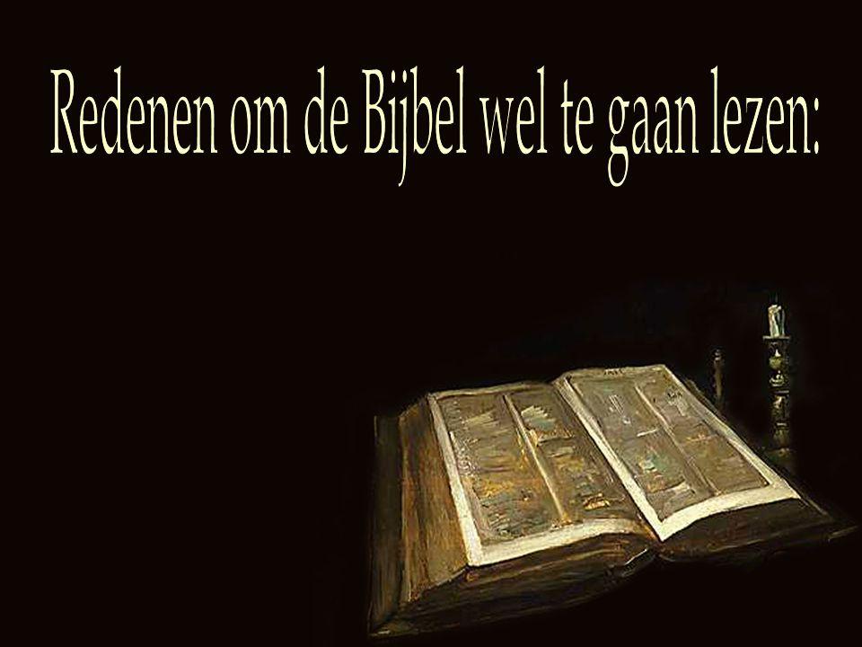 Redenen om de Bijbel wel te gaan lezen: