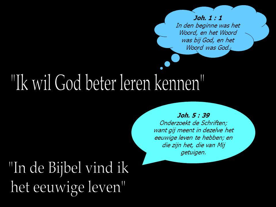 Ik wil God beter leren kennen