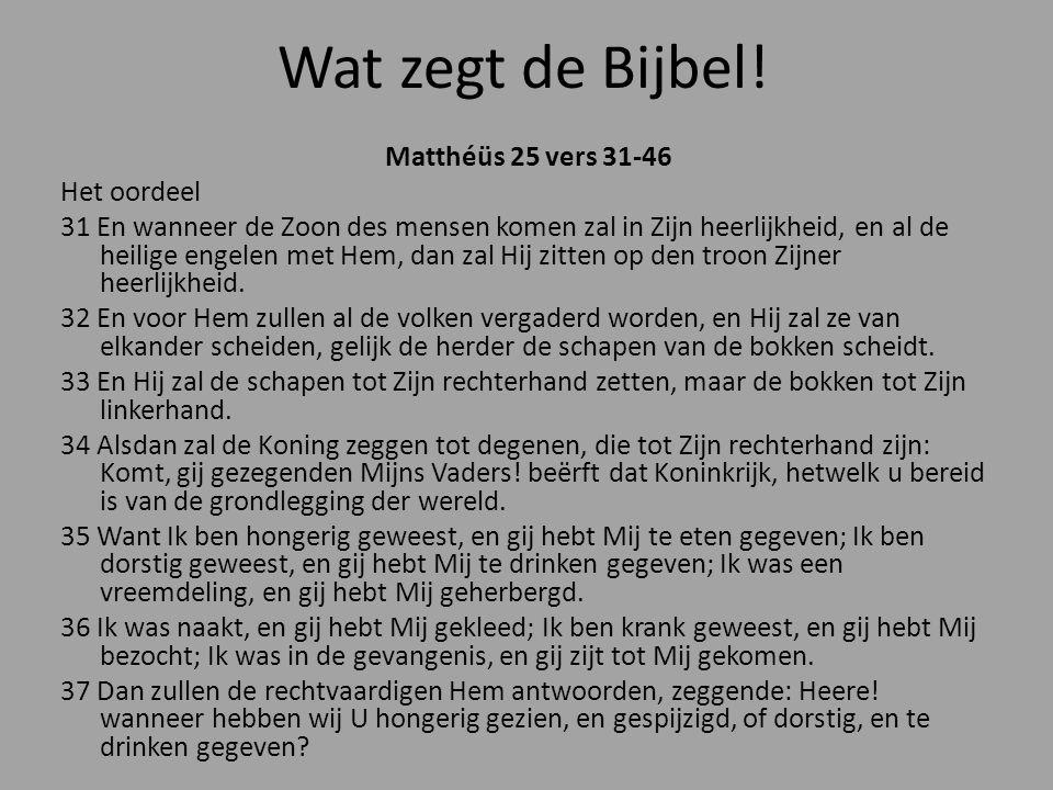 Wat zegt de Bijbel!