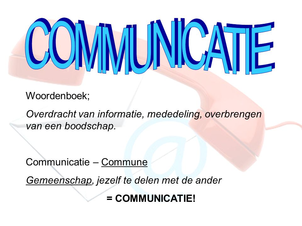 COMMUNICATIE Woordenboek;